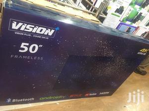 Vision Plus 50 Inch Frameless 4K UHD Smart Android Led TV   TV & DVD Equipment for sale in Nairobi, Nairobi Central