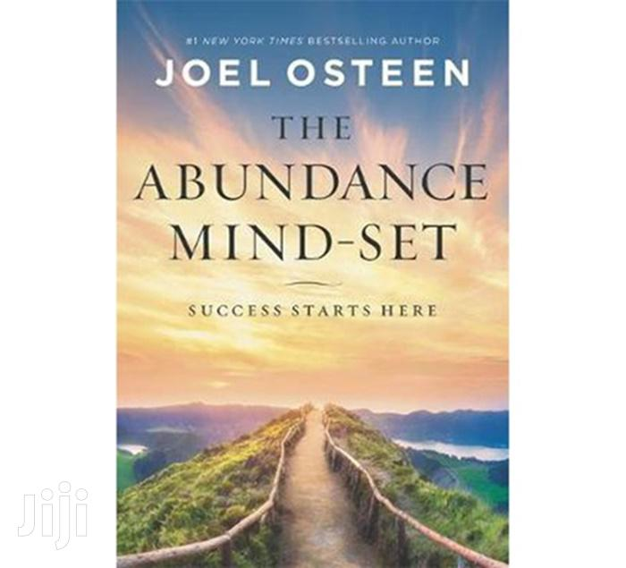 The Abundance Mind-set: Success Starts Here-joel Osteen