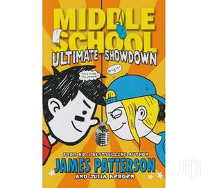 Middle School: Ultimate Showdown by James Patterson | Books & Games for sale in Kisumu Central, Migosi