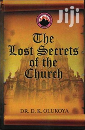 The Lost Secrets Of The Church-dr Olukoya   Books & Games for sale in Nairobi, Nairobi Central