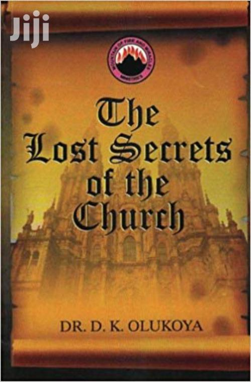 The Lost Secrets Of The Church-dr Olukoya