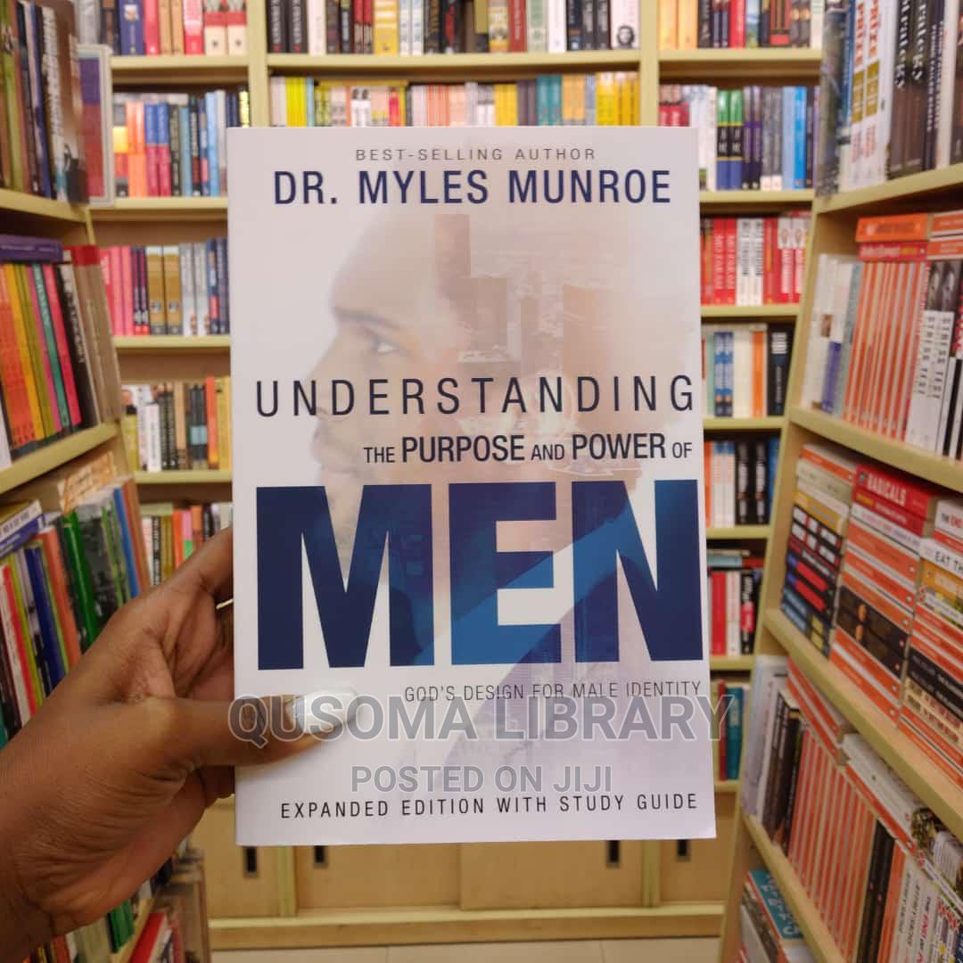 Understanding the Purpose and Power of Men - Myles Munroe