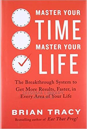 Master Your Time, Master Your Life-  Brian Tracy | Books & Games for sale in Kajiado, Kitengela