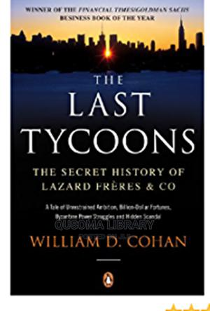 The Last Tycoons - William D. Cohan | Books & Games for sale in Kajiado, Kitengela
