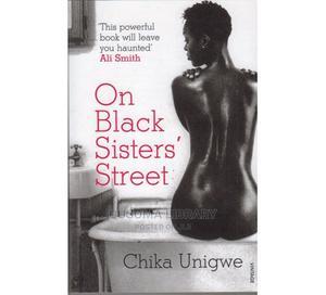 On Black Sisters' Street -chika Unigwe | Books & Games for sale in Kajiado, Kitengela