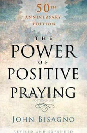 The Power of Positive Praying - John R. Bisagno | Books & Games for sale in Kajiado, Kitengela