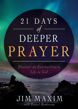 21 Days of Deeper Prayer - Jim Maxim | Books & Games for sale in Kajiado, Kitengela