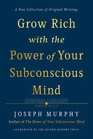 Grow Rich With the Power of Your Subconscious Mind - Joseph | Books & Games for sale in Kajiado, Kitengela