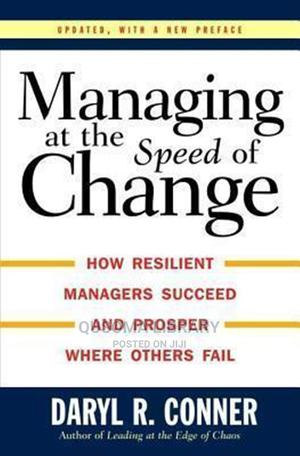 Managing at the Speed of Change - Daryl R. Conner | Books & Games for sale in Kajiado, Kitengela
