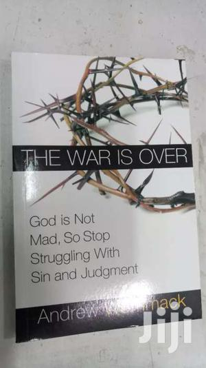 The War Is Over God Is Not Mad So Stop Struggling With Sin Judgment   Books & Games for sale in Nairobi, Nairobi Central